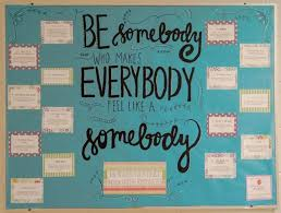 bulletin board ideas for office. be somebody who makes everybody feel like a random acts of kindness bulletin board ideas for office