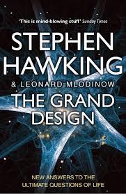 The Grand Design The Grand Design Amazon Co Uk Leonard Mlodinow Stephen