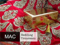 mac wedding trousseau