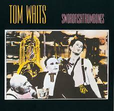 <b>Tom Waits</b>: <b>Swordfishtrombones</b> - Music on Google Play