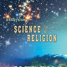 essays and interviews science and spirituality essays on science and religion