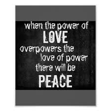 Love Quote Posters Unique peace and love quote poster charcoal gray quotes posters Quotes