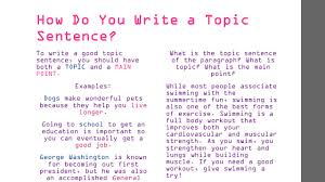 topic sentences what is a topic sentence a topic sentence is a how do you write a topic sentence