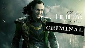 He's even more popular than the heroes (see loki wins). Loki Laufeyson Criminal Is It Madness Loki Turns You On By His Evil Smile Youtube