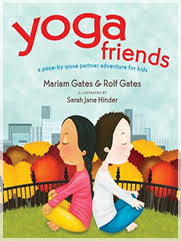 fans of gates prior yoga books good night yoga and good morning yoga will love her latest entry in the pose by pose yoga series yoga friends