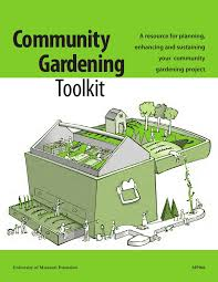 Small Picture Community Gardens Toolkit A Resource for Planning your Community Gar