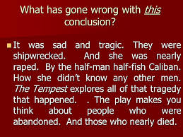 literary essay the tempest writing the conclusion english ppt  6 what