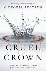 cruel crown two red queen short stories by aveyard victoria