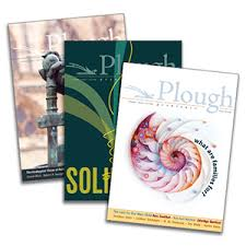 Subscribe to Plough Quarterly magazine