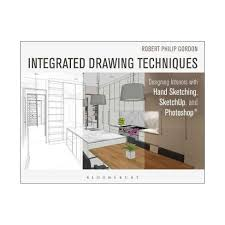 interior design hand drawings. Integrated Drawing Techniques : Designing Interiors With Hand Sketching, Sketchup, And Photoshop Interior Design Drawings