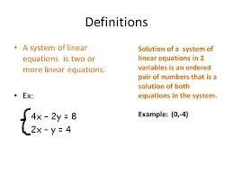 definitions a system of linear equations is two or more linear equations ex