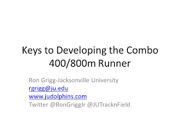 Keys To Developing The Combo 400 800m Runner Ppt Video