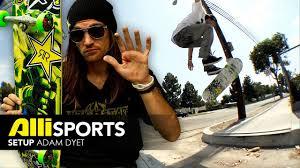 Adam Dyet Skateboard Setup - Alli Sports - YouTube