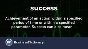 What Is Success Definition And Meaning Businessdictionary Com
