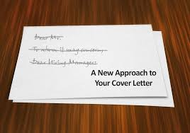 When You Should Throw Out Your Traditional Cover Letter