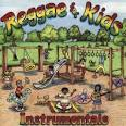 Reggae for Kids: Instrumentals