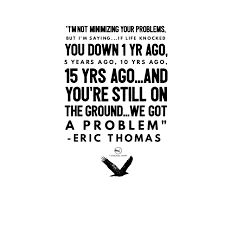 Eric Thomas Quotes Inspiration Top 48 Eric Thomas Quotes That'll Help You Grind Living Full Speed