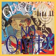 <b>Gene Clark</b> - <b>No</b> Other (Reissue) - CDx2 – Rough Trade
