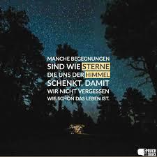 Manche Begegnungen Sind Wie Sterne Die Uns Der Himmel Schenkt Damit