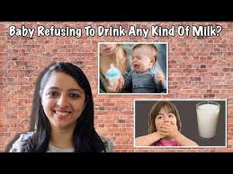 baby refusing to drink any kind of milk