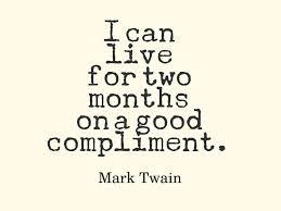 quotes mark mark twain quote about compliments awesome quotes about life