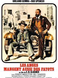 Affiches - Photos d'exploitation - Bandes annonces: Les anges mangent aussi  des fayots (1972) E. B. Clucher (Enzo Barboni) - Anche gli angeli mangiano  fagioli