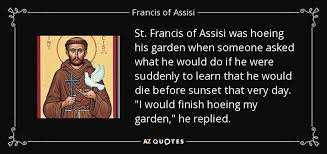 St Francis Quotes Extraordinary TOP 48 ST FRANCIS OF ASSISI QUOTES AZ Quotes