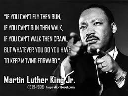 Famous Martin Luther King Quotes New Martin Luther King Jr Keep Moving Quotes Inspiration Boost