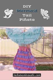 jack s mom in austin diy on making your own mermaid tail pinata it s so easy