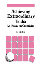 achieving extraordinary ends an essay on creativity s bailin achieving extraordinary ends an essay on creativity