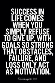 Inspirational Quotes About Life Quote Life 'Success In Life Inspiration Quotes For Success In Life