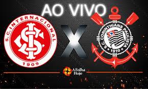 Assistir Jogo AO VIVO: Inter 3 x 1 Corinthians