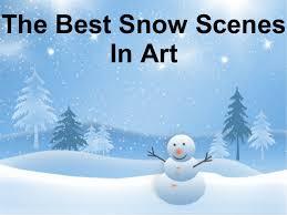 The Best Snow Scenes In Art