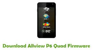 Download Allview P6 Quad Firmware ...