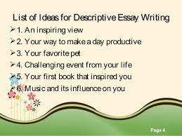 Descriptive Essay Topic Ideas Descriptive Essay Topics