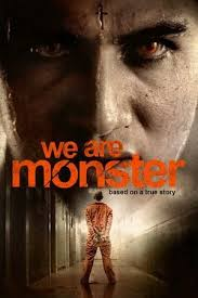 We Are Monster (2014)
