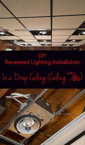 diy recessed lighting installation in a drop ceiling ceiling tiles prep work