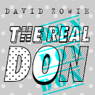 The Real Don album by David Zowie