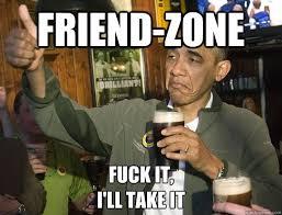 Image result for friend zone meme