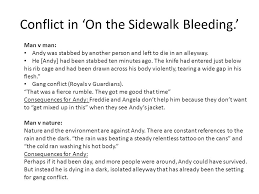 on the sidewalk bleeding essay essay planning on the sidewalk  on the sidewalk bleeding evan hunter what are the four kinds of conflict in on the
