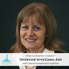 What is a Business Incubator? - Interview with Carol Ann Dykes ...