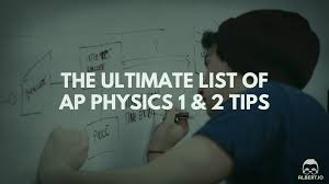 the ultimate list of ap physics tips albert io