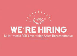 Hiring Sales Rep Multi Media B2b Advertising Sales Representative Hometown News