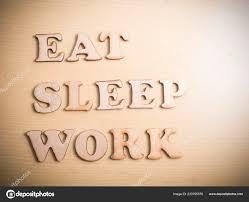 Manger Dormir Travail Des Citations Inspirantes Motivation