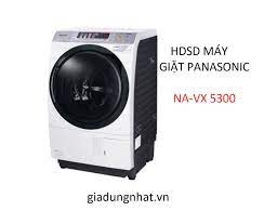 HDSD MÁY GIẶT SẤY BLOCK PANASONIC NA –VX5300