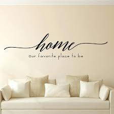 enchantingly elegant home our favorite place to be vinyl wall decal custom vinyl wall decals canada  on custom vinyl wall art stickers with wall decals wall stickers vinyl wall art designs trendy wall custom
