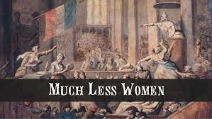women s political clubs womenand the french revolution under the old regime all men were not equal much less women