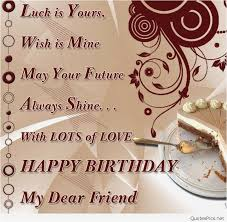 Birthday Quotes For Best Friend Unique Best Friend Birthday Wishes Template Happy Birthday Quotes To A Best