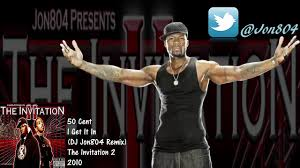 50 cent i get it in remix jon804 remix