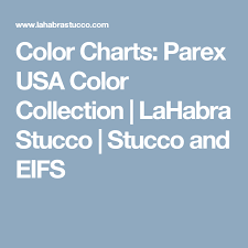 Western Stucco Color Chart Color Charts Parex Usa Color Collection Lahabra Stucco